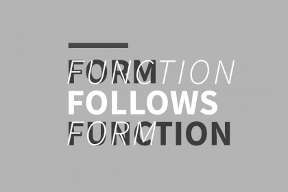 """Form Ever Follows Function"" Right?"